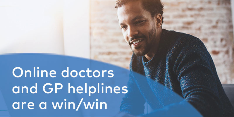 Why online doctors and GP helplines are a win/win